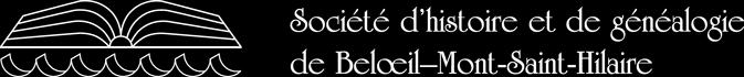 Société d'histoire et de généalogie de Belœil-Mont-Saint-Hilaire (SHGBMSH)